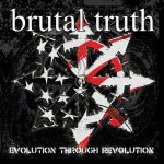 Brutal Truth - Evolution Through Revolution