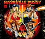Nasville Pussy - From Hell To Texas
