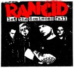 rancid-letthedominoesfall