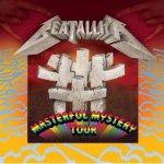 Beatallica - Masterful Mystery Tour