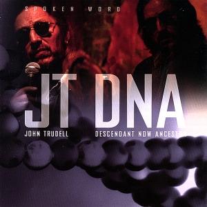 JohnTrudell-DNADescendantNow
