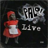 Palo! - Live