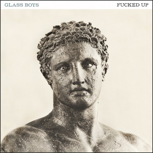 fucked_up_glass_boys-500x500