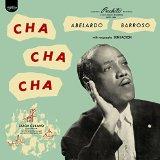 Adelardo Barroso - Cha Cha Cha