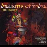 Tom Teasley Dreams of India