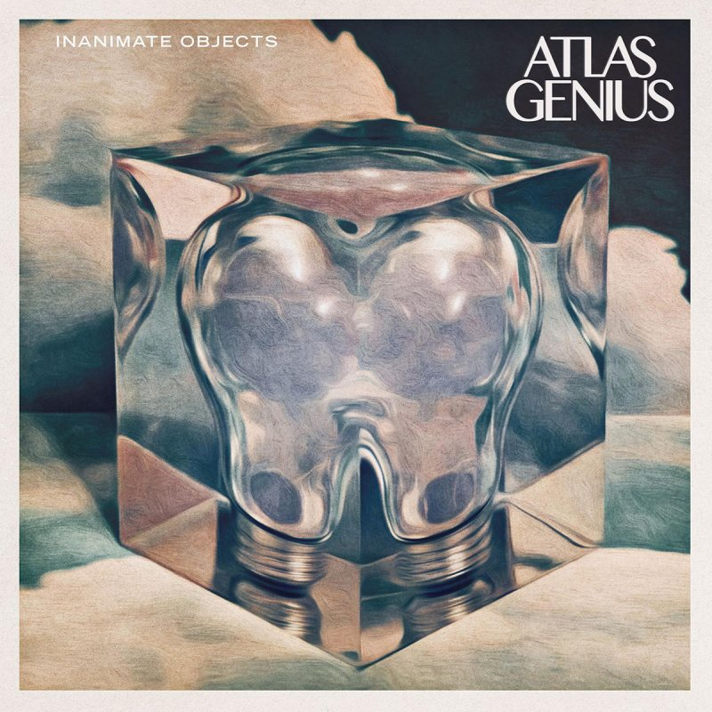 atlas-genius-inanimate-objects