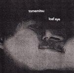 Loaf Eye
