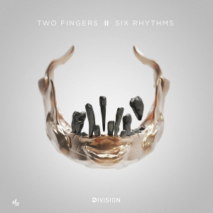 two-fingers-six-rhythms-ep