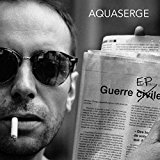 aquaserge-guerre-ep