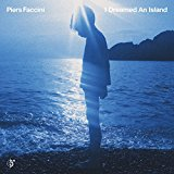 piers-faccini-i-dreamed-and-island